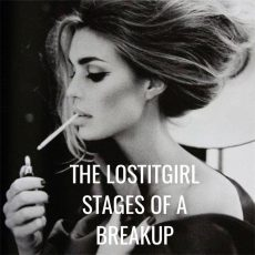 The LostItGirl stages of a breakup